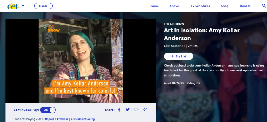 "A CET program called ""Art in Isolation"" highlights the work of Amy Kollar Anderson during quarantine. In response to the education and entertainment gap created by COVID-19, CET has pursued two new projects: ""At Home Learning"" and ""Art in Isolation."""